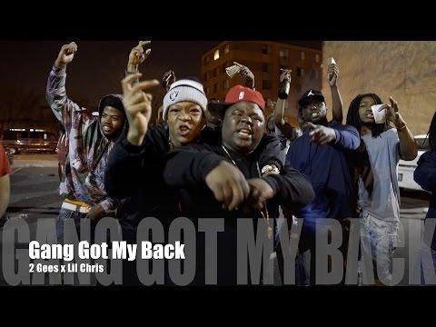 2 Gees ft. Lil Chris - Gang Got My Back (Music Video)