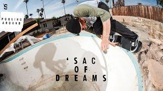Pooling Around: SAC OF DREAMS