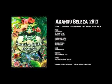 Arandu Beleza 2013 - TEMA 1