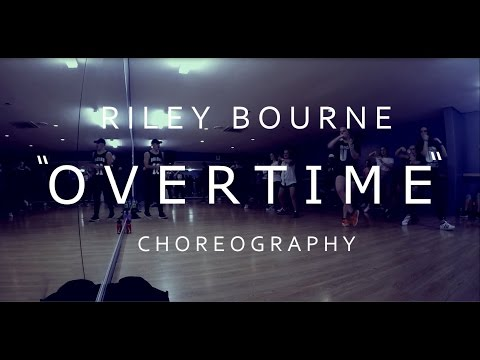 Riley Bourne Choreography | 'Overtime' by Bryson Tiller