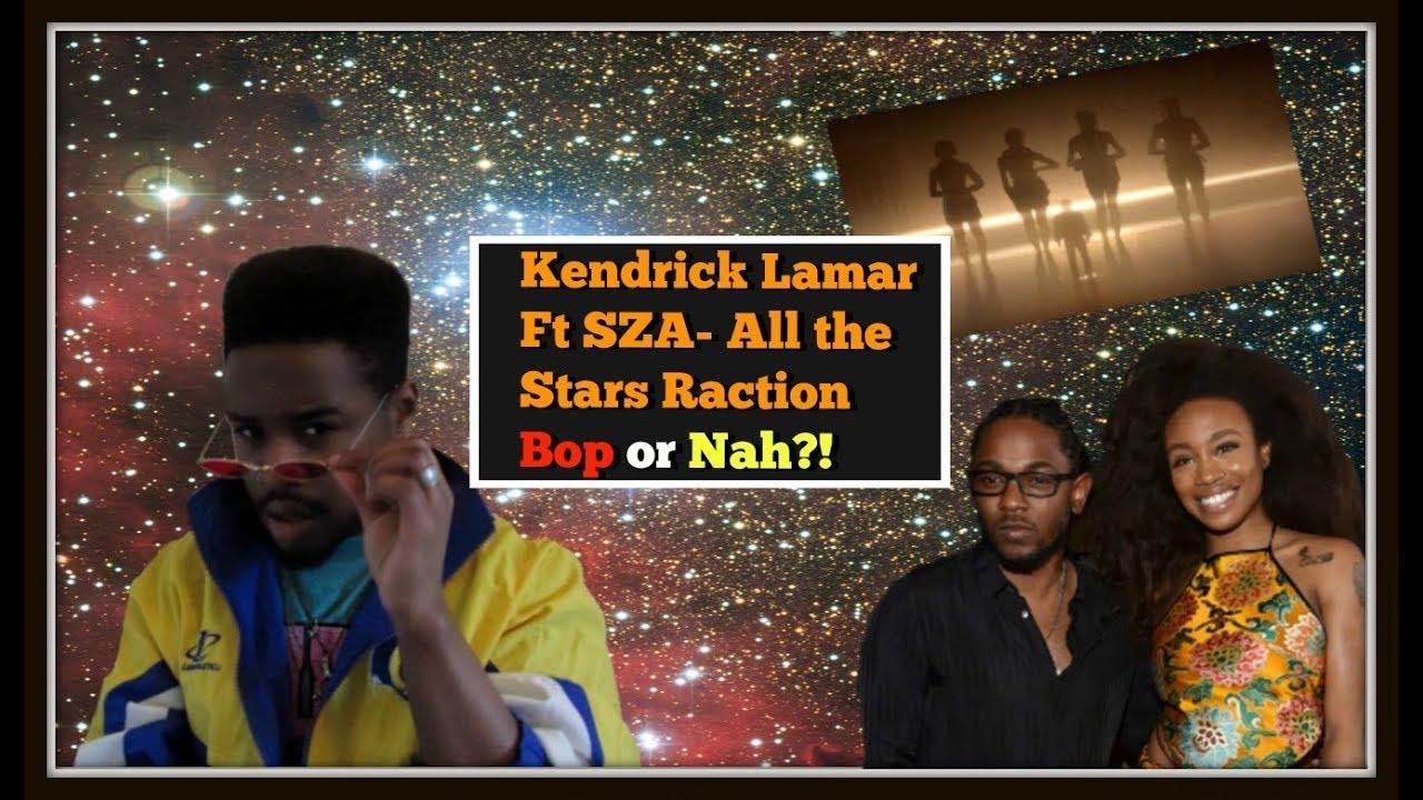 KENDRICK LAMAR FT SZA- ALL THE STARS #1