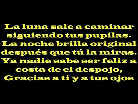 Calle 13 con Silvio Rodriguez - Ojos color sol (Letra)