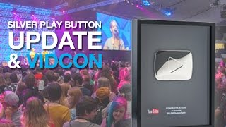 YouTube Silver Play Button Update, YouTube Channel Reviews and VIDCON 2016!