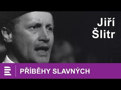 Příběhy slavných: Jiří Šlitr