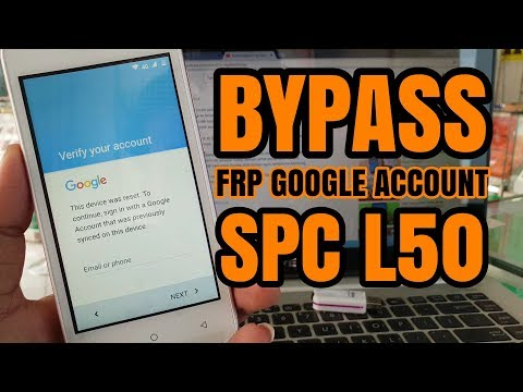 Spc mobile l50 bypass google frp - updated August 2019