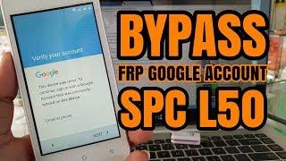 Tutorial Bypass Frp Google Account SPC L50 Tanpa PC, cuma instal apk aja langsung done!