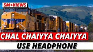 Chal Chaiyya Chaiyya 🎧 96D AUDIO (96D Classic) 🔥🔥