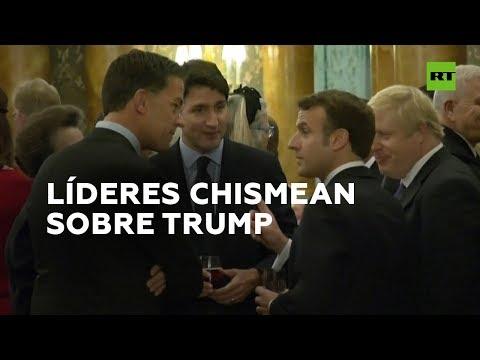 Graban a varios líderes de la Otan burlándose de Trump