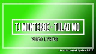 TJ Monterde  - Tulad Mo (Lyrics)