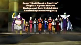 Dragon Ball Super Opening 2  Limit Break x Survivor Extended Version