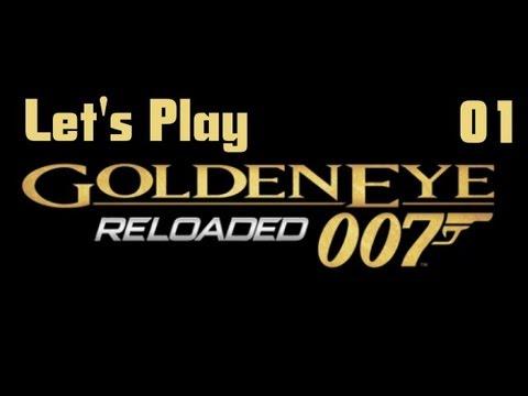 Let's Play: James Bond: Goldeneye Reloaded Part 1