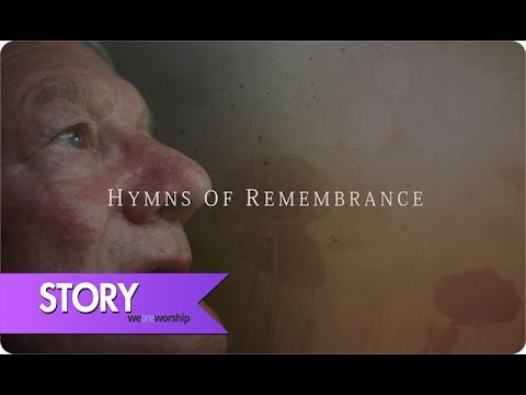 Stories Of War - Hymns Of Remembrance #LestWeForget