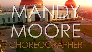 Mandy Moore Choreography Reel 2016