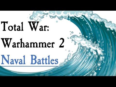 Total War: Warhammer 2 Naval Battles