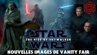 STAR WARS - THE RISE OF SKYWALKER - NOUVELLES IMAGES DE VANITY FAIR - La Tribune de Coruscant
