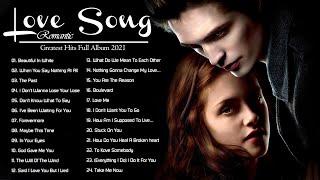 Love Song 2021_ALL TIME GREAT LOVE SONGS Romantic WESTlife Shayne WArd Backstreet BOYs MLTr