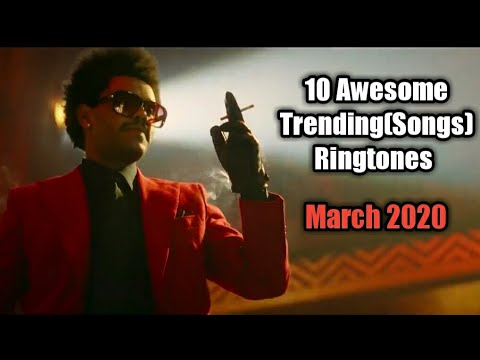 10-awesome-trending(songs)-ringtones-//-march-2020-//-rmx