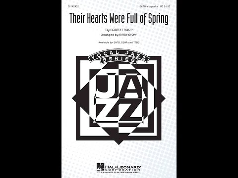 Their Hearts Were Full of Spring - Arranged by Kirby Shaw