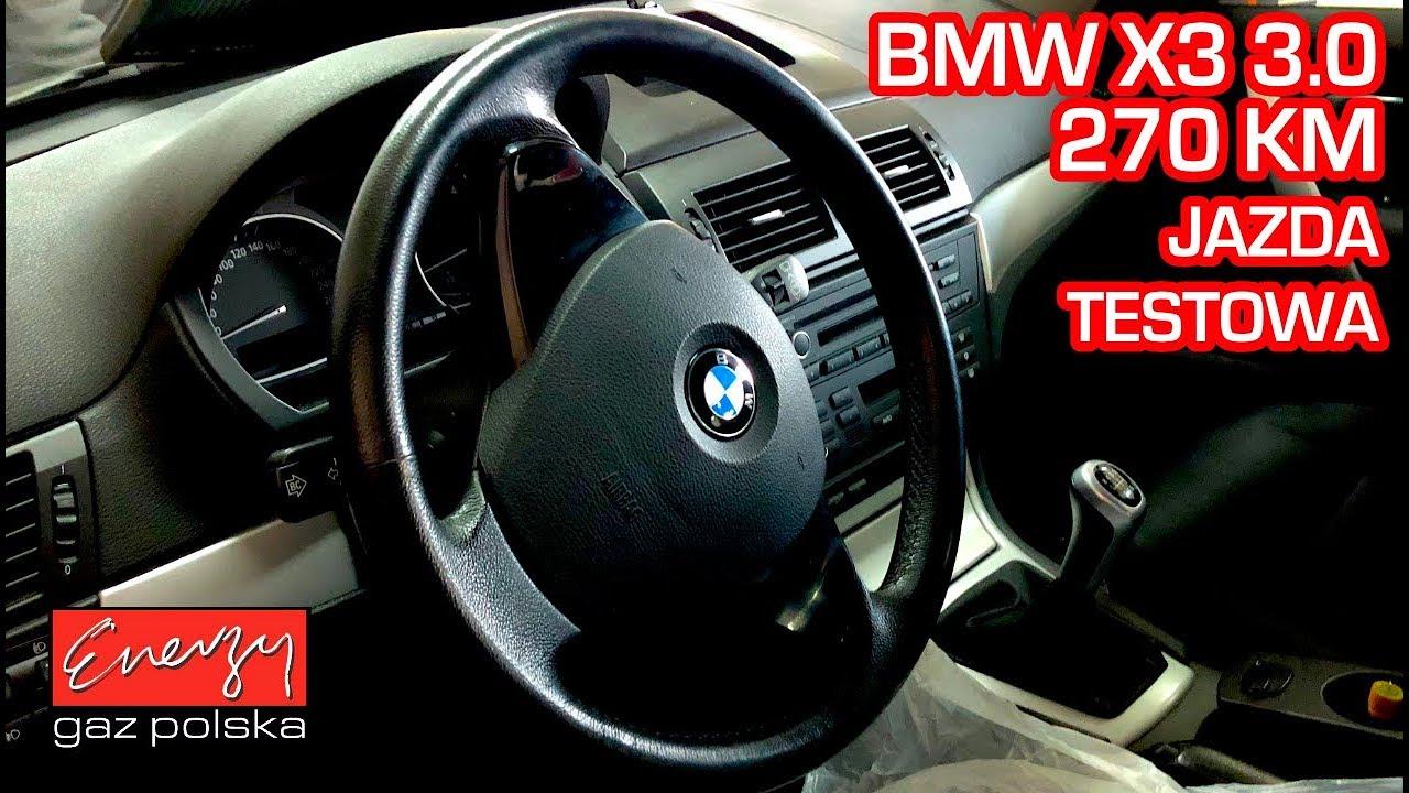 Jazda próbna testowa: Test LPG BMW X3 z 3.0 272KM 2008r w Energy Gaz Polska na gaz BRC SQ P&D