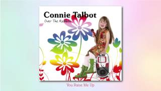 Connie Talbot - You Raise Me Up (audio)