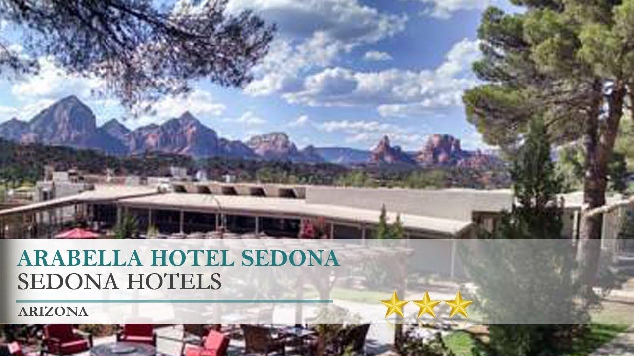 arabella hotel sedona - sedona, arizona - youtube