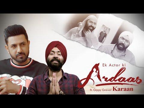 Ek Actor Ki Ardaas | Ardaas Karaan Ft. Gippy Grewal | Harshdeep Ahuja