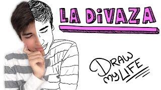 LA DIVAZA | Draw My Life