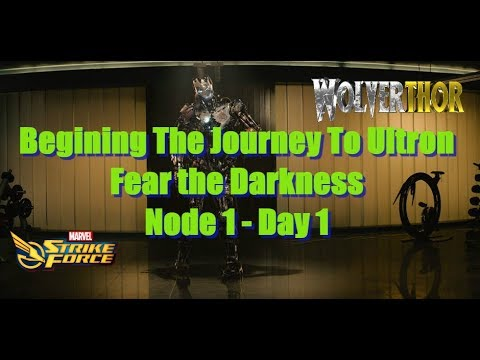 Fear the Darkness - Node 1 Day 1 Unlocking Ultron