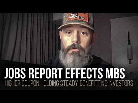 Jobs report effects MBS