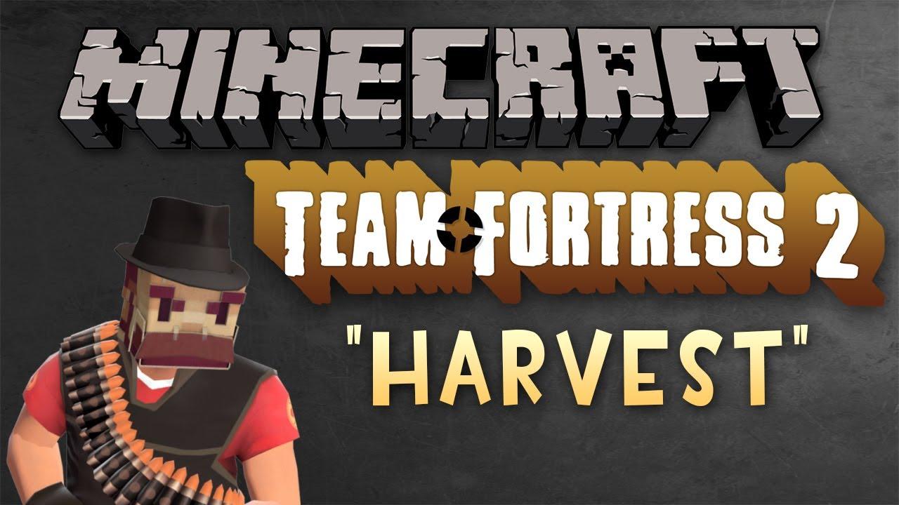 minecraft team fortress 2 harvest youtube