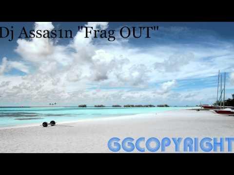 Ep.1 - Dj Assas1n FRAG OUT - .MP3 in description.