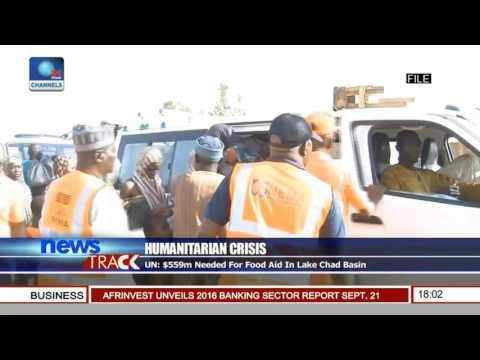 Humanitarian Crisis: UN Concerned About Lake Chad Basin Food Crisis
