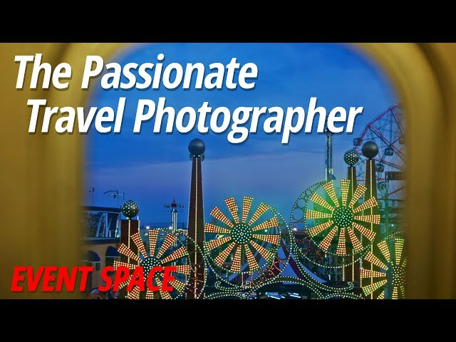 Travel Photography - Tips & Tutorials