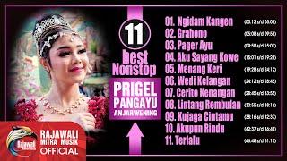 Prigel Pangayu Anjarwening - 11 Best Album【Nonstop】Full Album