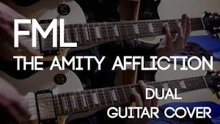 FML - The Amity Affliction (Dual Guitar Cover)