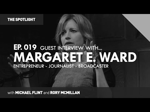 Margaret E. Ward on Communication & Diversity in the Modern Era | THE SPOTLIGHT #019