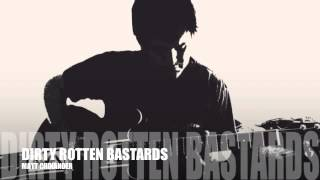 Dirty Rotten Bastards (Original) [Green Day Cover]