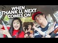 Download Mp3 When Thank U Next by Ariana Grande Comes On | Ranz and Niana