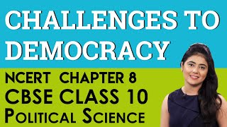 Challenges to Democracy Political Science Chapter 8 CBSE NCERT Class 10 X Social Science
