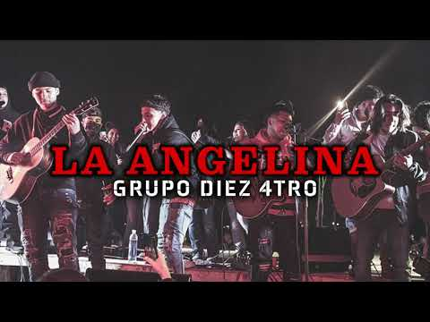 Grupo Diez 4tro – La Angelina (En Vivo)