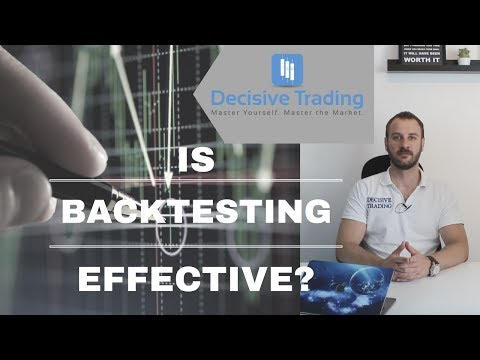 Is Backtesting Effective When Trading? And Two Tips to Help Improve Your Own Backtesting