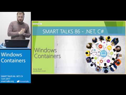 SMART TALKS 86: .NET, C# - Windows Containers