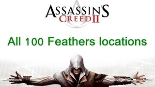 """Assassin's Creed 2"", All 100 feathers locations"