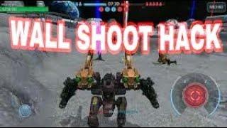 War robots wall shoot hack