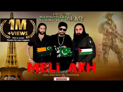 Download MELI AKH BY KING ASIM SHAH Ft  JD RAPSTAR | OFFICIAL VIDEO | PAKISTAN NATIONAL SONG | W/ENGLISH SUB
