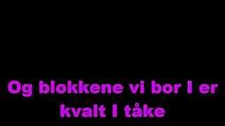 Karpe Diem ft. Josef Wolde - Påfugl (Lyrics)