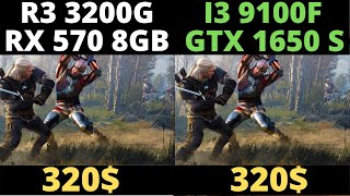 Ryzen 3 3200g + RX 570 Vs I3 9100f + GTX 1650 Super
