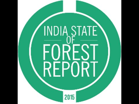 India State of Forest Report 2015 FULL SUMMARY