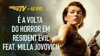 É a volta do horror em Resident Evil no cinema (feat. Milla Jovovich) | OmeleTV