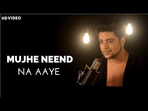 Mujhe Neend Na Aaye  Unplugged Cover  Siddharth Slathia  Dil